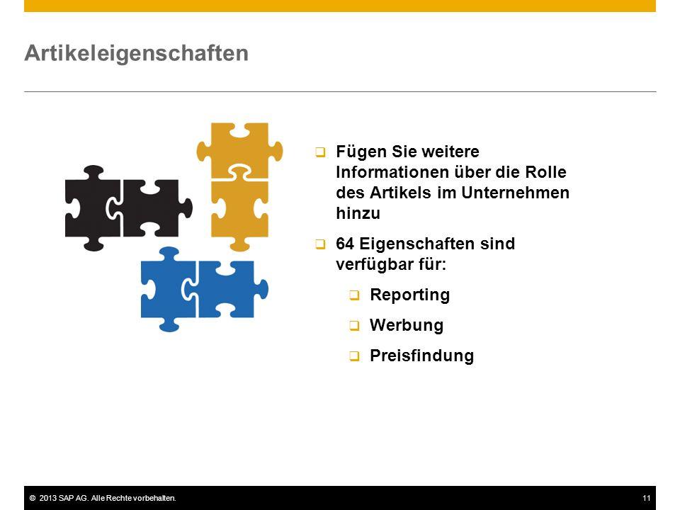 ©2013 SAP AG. Alle Rechte vorbehalten.11 Artikeleigenschaften  Fügen Sie weitere Informationen über die Rolle des Artikels im Unternehmen hinzu  64