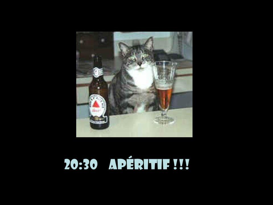 20:30 Apéritif !!!