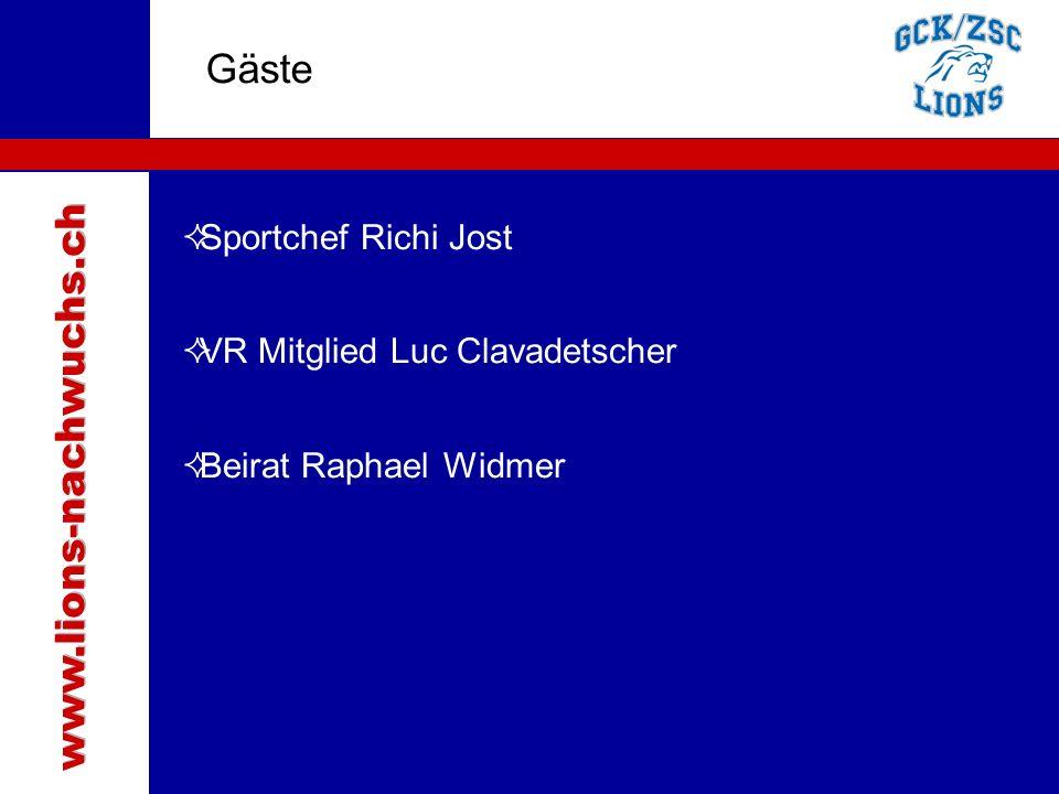 Traktanden Gäste  Sportchef Richi Jost  VR Mitglied Luc Clavadetscher  Beirat Raphael Widmer