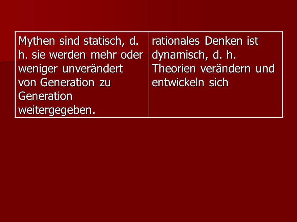 Mythen sind statisch, d.h.