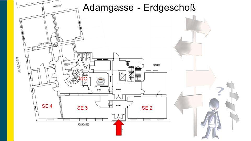 Adamgasse - Erdgeschoß SE 4 SE 3SE 2 WC