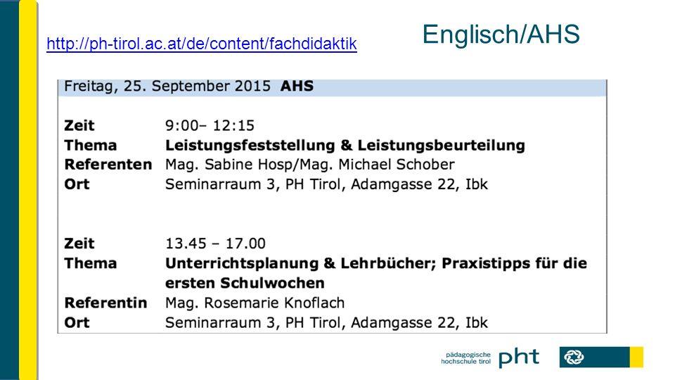 Englisch/AHS http://ph-tirol.ac.at/de/content/fachdidaktik