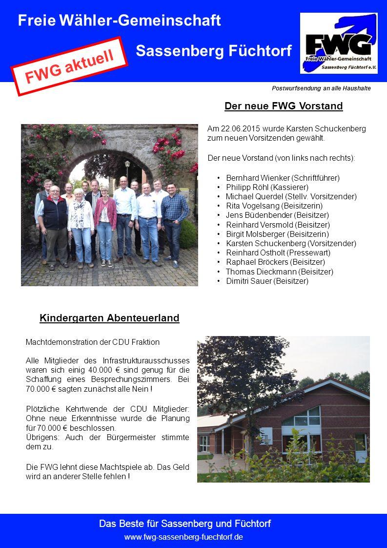 Der neue FWG Vorstand Am 22.06.2015 wurde Karsten Schuckenberg zum neuen Vorsitzenden gewählt.
