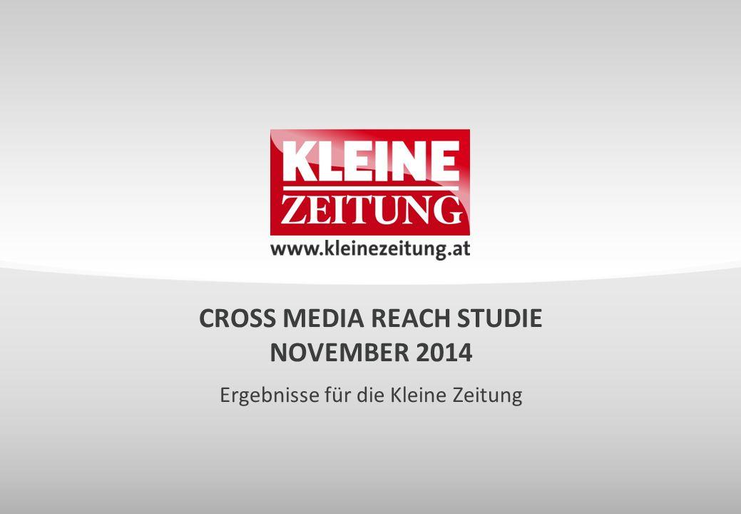CROSS MEDIA REACH STUDIE NOVEMBER 2014 Ergebnisse für die Kleine Zeitung