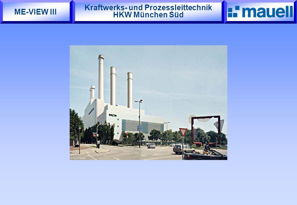 Kraftwerks- und Prozessleittechnik HKW München Süd ME-VIEW III