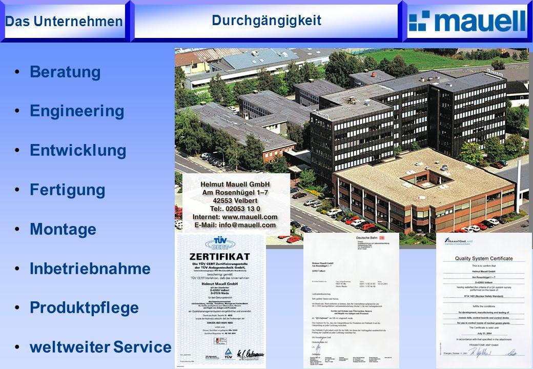 Durchgängigkeit Beratung Engineering Entwicklung Fertigung Montage Inbetriebnahme Produktpflege weltweiter Service Das Unternehmen