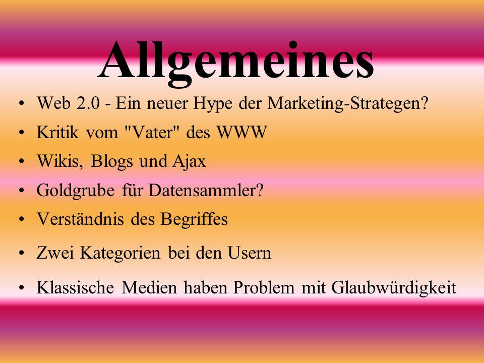 Allgemeines Web 2.0 - Ein neuer Hype der Marketing-Strategen.