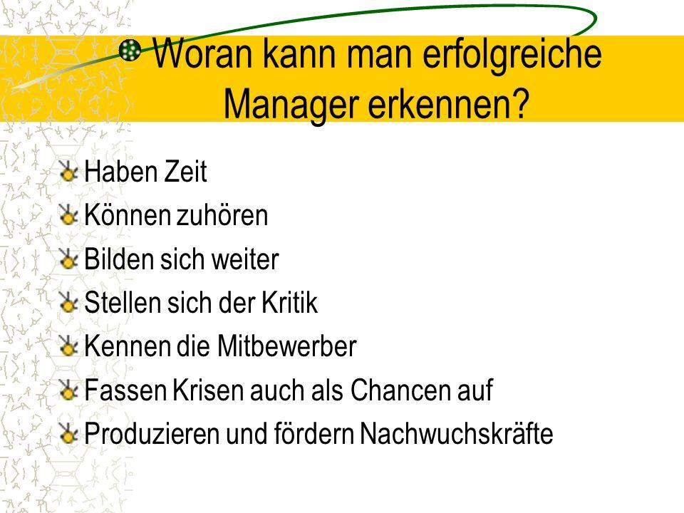 Woran kann man erfolgreiche Manager erkennen.