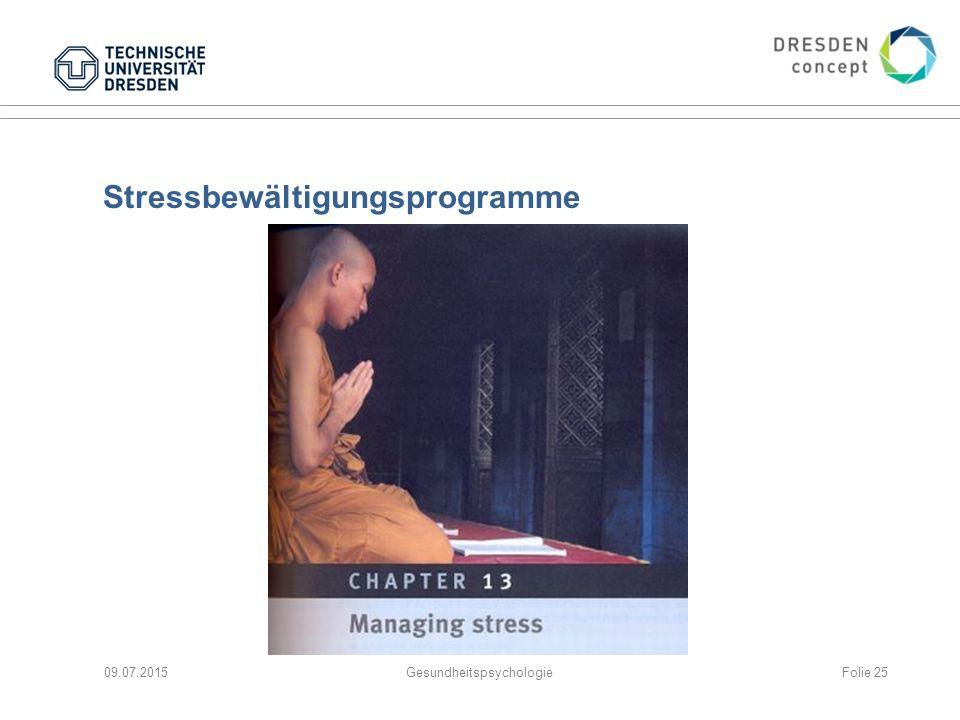 Stressbewältigungsprogramme 09.07.2015GesundheitspsychologieFolie 25
