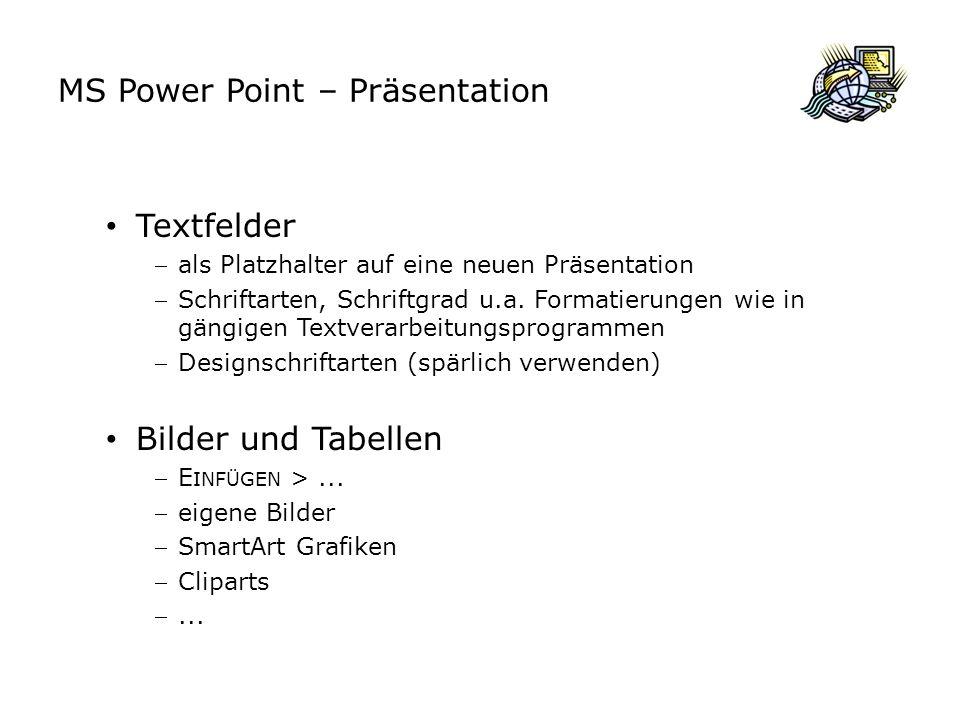 MS Power Point – Präsentation Arbeiten mit Folien Seite einrichten Datei > Seite einrichten Einrichten der Folien, Notizen, Handzettel und der Gliederung Blattgrößen Hochformat / Querformat etc.