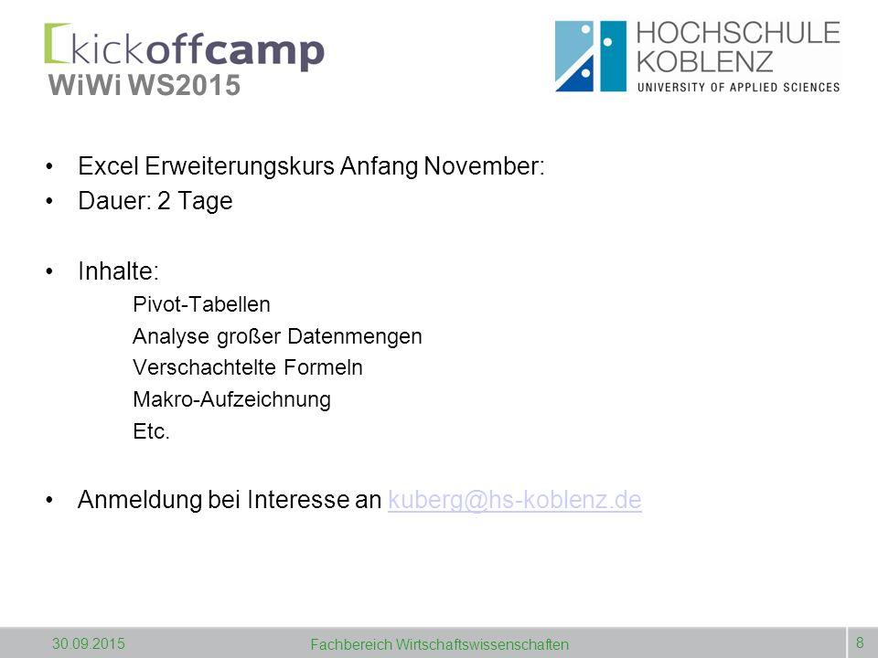 WiWi WS2015 Die Präsentation sowie die Übungsaufgaben finden Sie unter: www.hs-koblenz.de -> Studieninteressierte -> Einstieg ins Studium -> Kick-off Camp -> Kick-off Camp Wirtschaftswissenschaften 9 30.09.2015 Fachbereich Wirtschaftswissenschaften