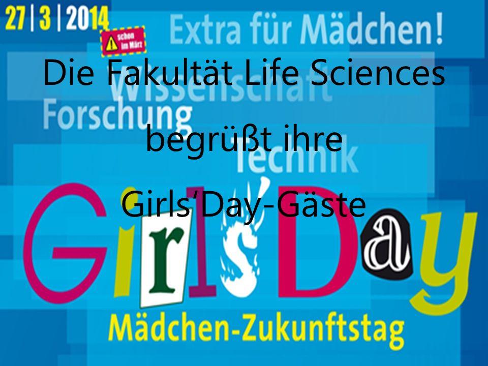 2 Die Fakultät Life Sciences begrüßt ihre Girls'Day-Gäste