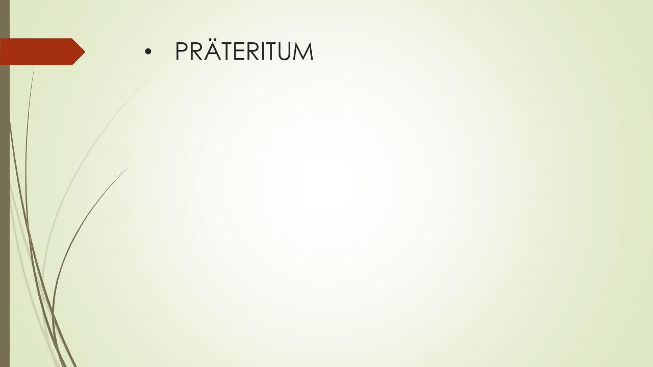 PRÄTERITUM
