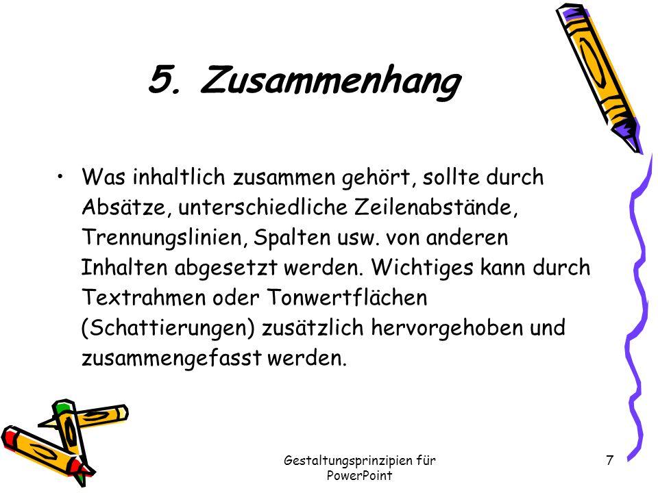 Gestaltungsprinzipien für PowerPoint 7 5.