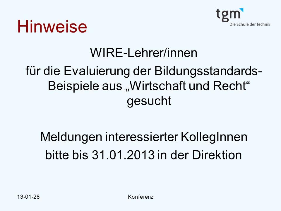 """13-01-28Konferenz Hinweise WIRE-Lehrer/innen für die Evaluierung der Bildungsstandards- Beispiele aus """"Wirtschaft und Recht"""" gesucht Meldungen interes"""