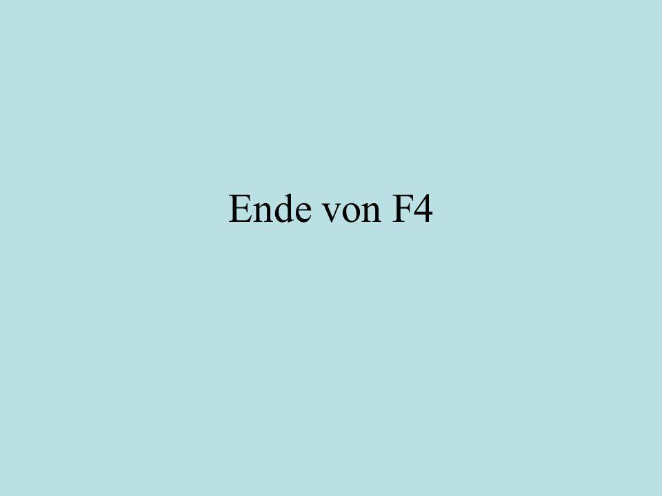 Ende von F4