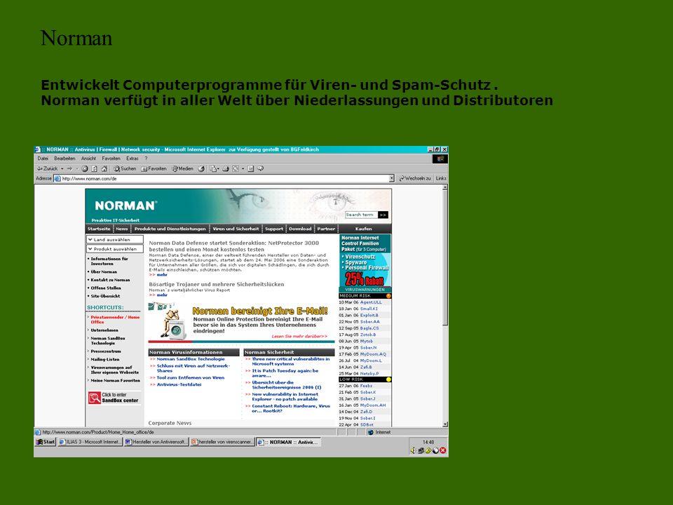 Norman Entwickelt Computerprogramme für Viren- und Spam-Schutz. Norman verfügt in aller Welt über Niederlassungen und Distributoren
