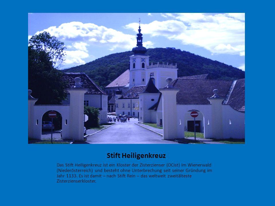 Stift Heiligenkreuz Das Stift Heiligenkreuz ist ein Kloster der Zisterzienser (OCist) im Wienerwald (Niederösterreich) und besteht ohne Unterbrechung