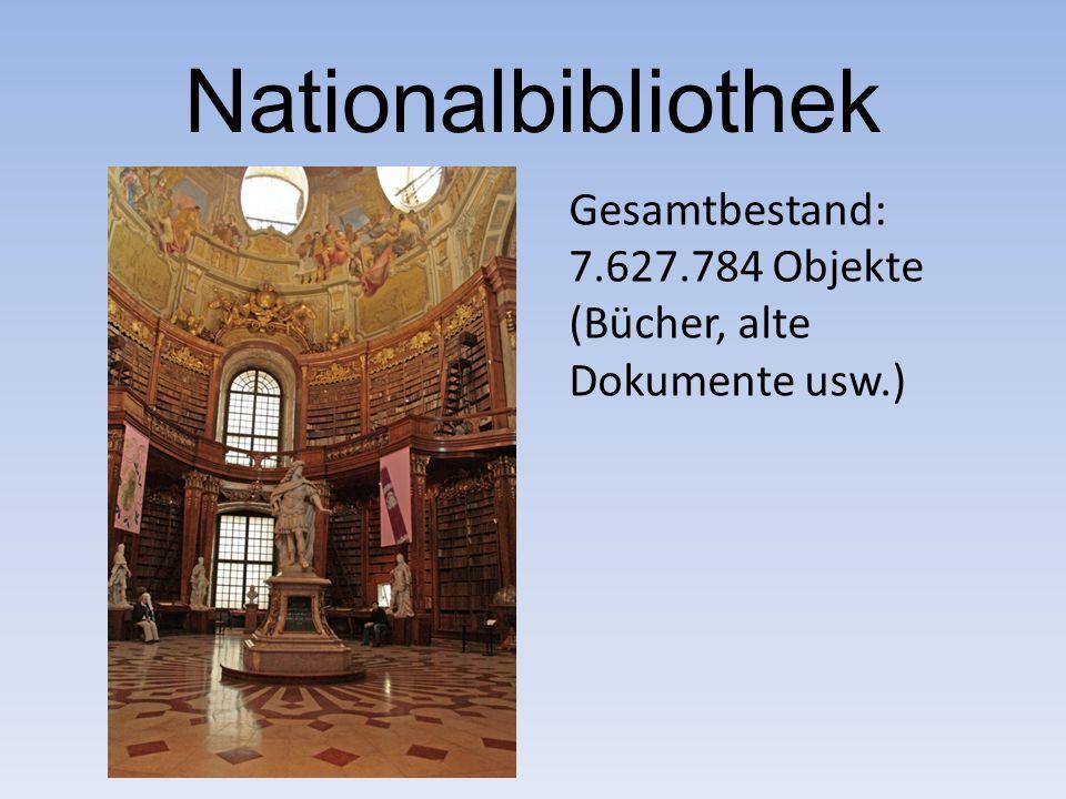 Nationalbibliothek Gesamtbestand: 7.627.784 Objekte (Bücher, alte Dokumente usw.)