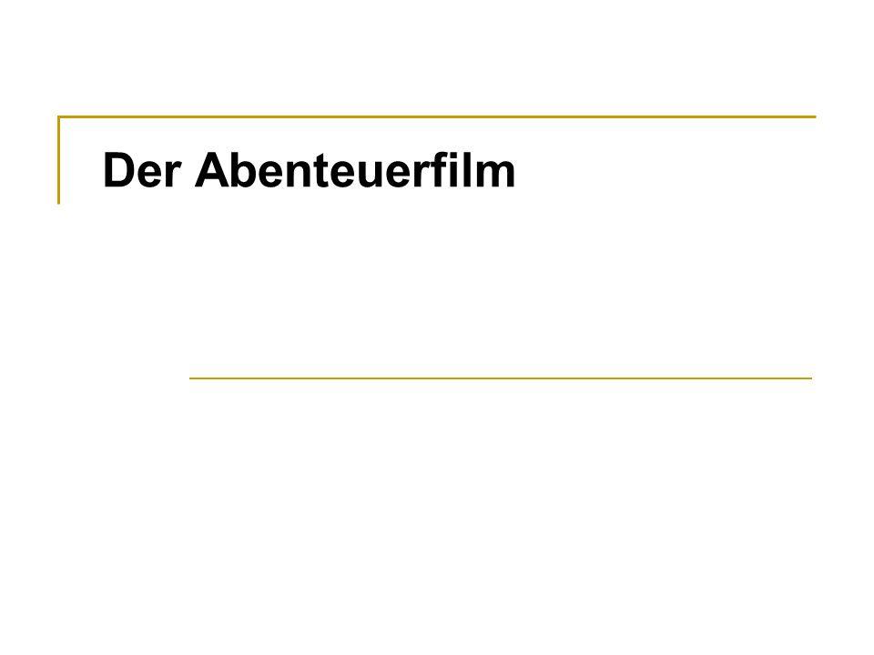 Anmerkung zur Unterteilung -macht sinn weil: Abenteuerfilm = kein genau festgestelltes Genre sonder = übergeordnetes Konzept  Ausprägung in den Subgenres