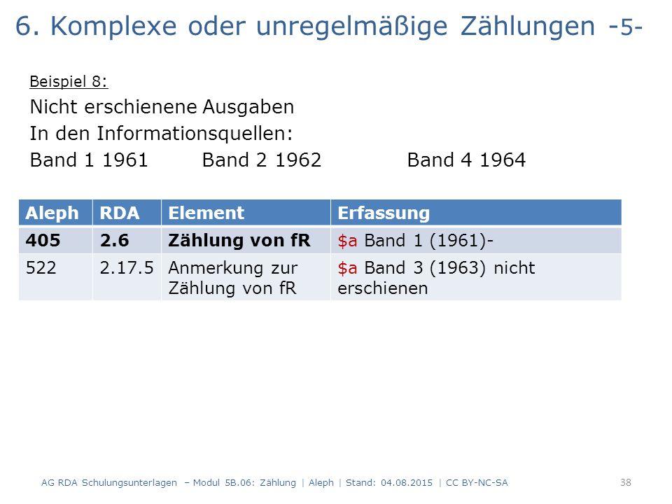 6. Komplexe oder unregelmäßige Zählungen - 5- Beispiel 8 : Nicht erschienene Ausgaben In den Informationsquellen: Band 1 1961 Band 2 1962 Band 4 1964