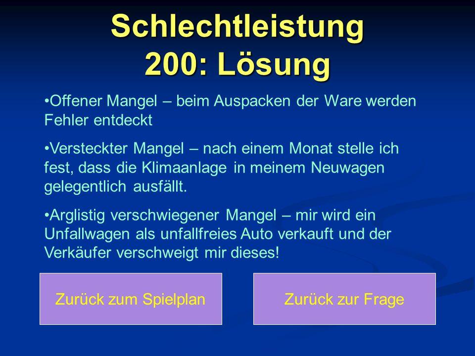Schlechtleistung 300 Klaus kauft bei Media Max einen DVD- Player.
