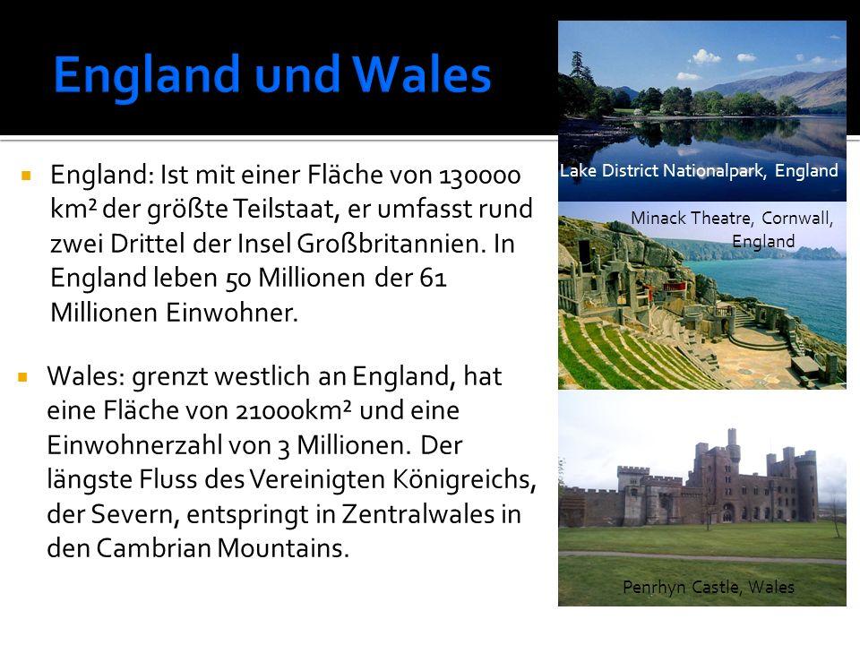  England: Ist mit einer Fläche von 130000 km² der größte Teilstaat, er umfasst rund zwei Drittel der Insel Großbritannien. In England leben 50 Millio