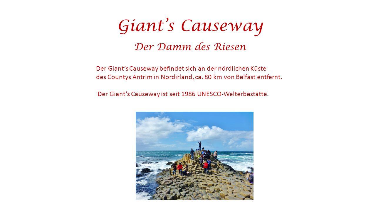 Giant's Causeway Der Damm des Riesen Der Giant's Causeway befindet sich an der nördlichen Küste des Countys Antrim in Nordirland, ca.