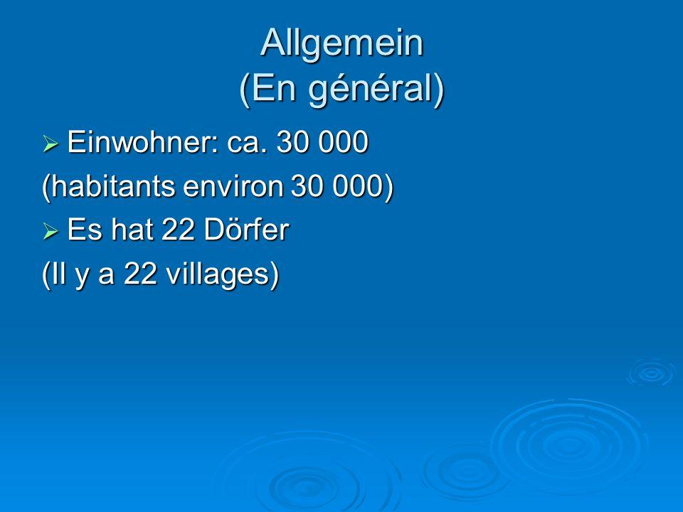 Allgemein (En général)  Einwohner: ca.