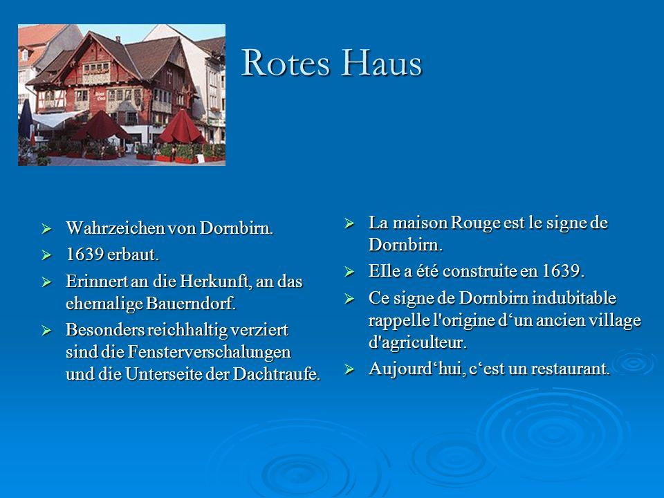 Rotes Haus WWWWahrzeichen von Dornbirn.1111639 erbaut.