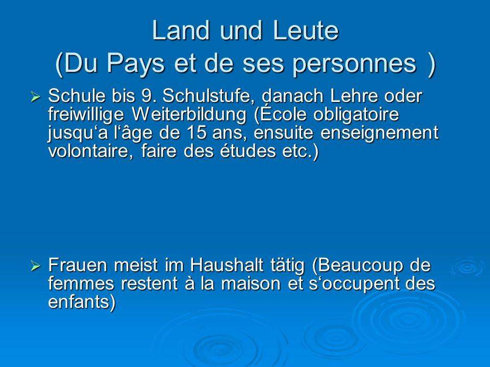Land und Leute (Du Pays et de ses personnes )  Schule bis 9.