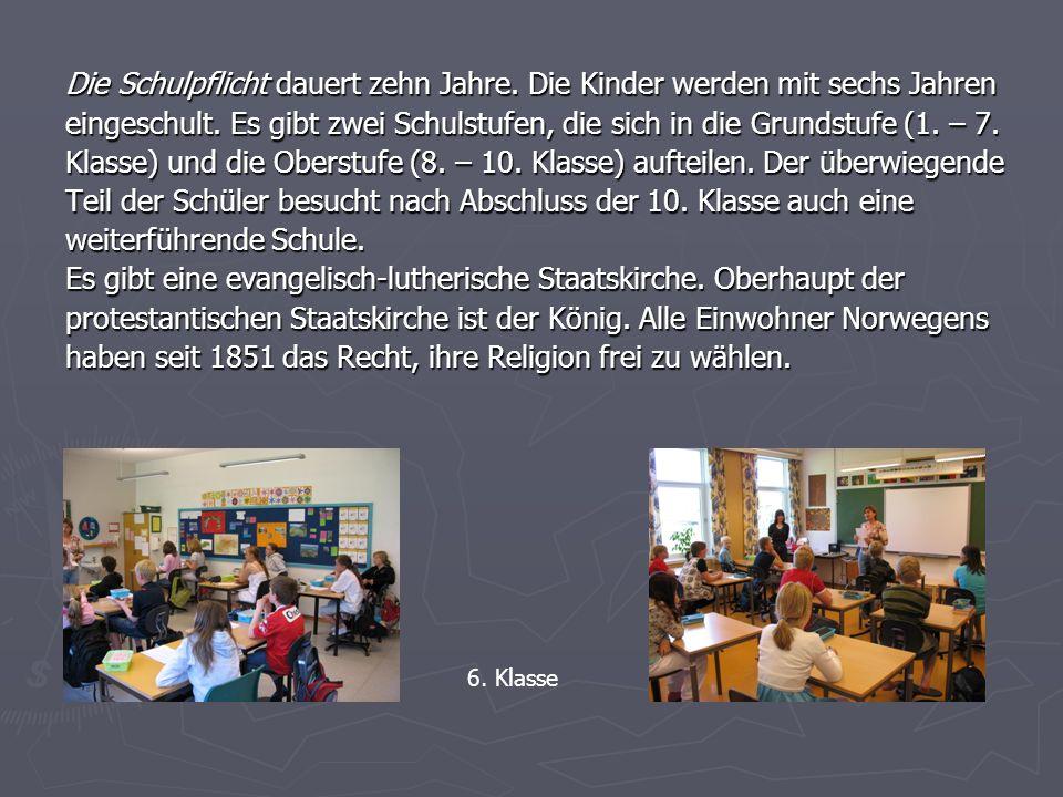 Die Schulpflicht dauert zehn Jahre. Die Kinder werden mit sechs Jahren eingeschult. Es gibt zwei Schulstufen, die sich in die Grundstufe (1. – 7. Klas