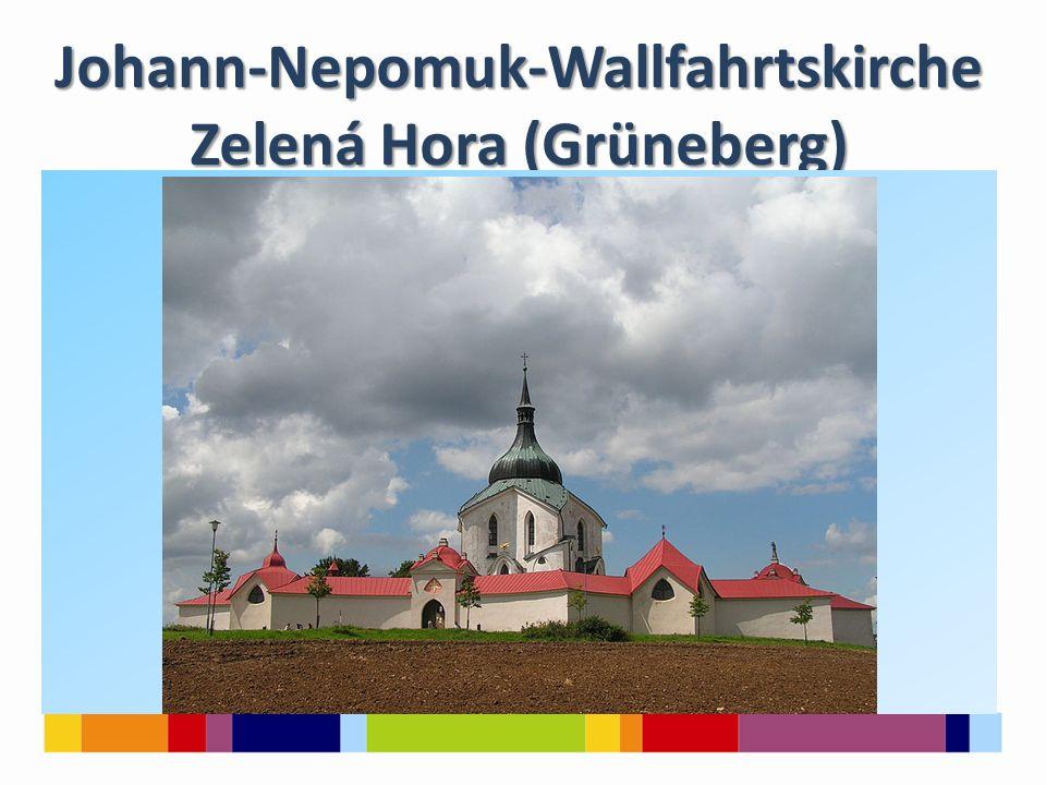 Johann-Nepomuk-Wallfahrtskirche Zelená Hora (Grüneberg)