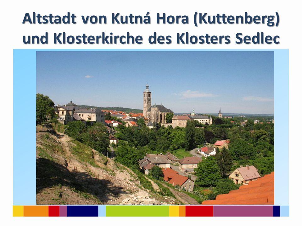 Altstadt von Kutná Hora (Kuttenberg) und Klosterkirche des Klosters Sedlec