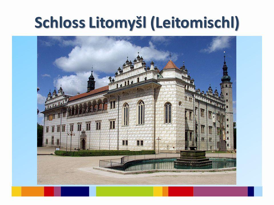 Schloss Litomyšl (Leitomischl)