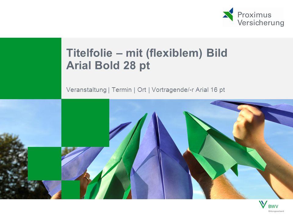 Seite © Berufsbildungswerk der Deutschen Versicherungswirtschaft (BWV) e.V.