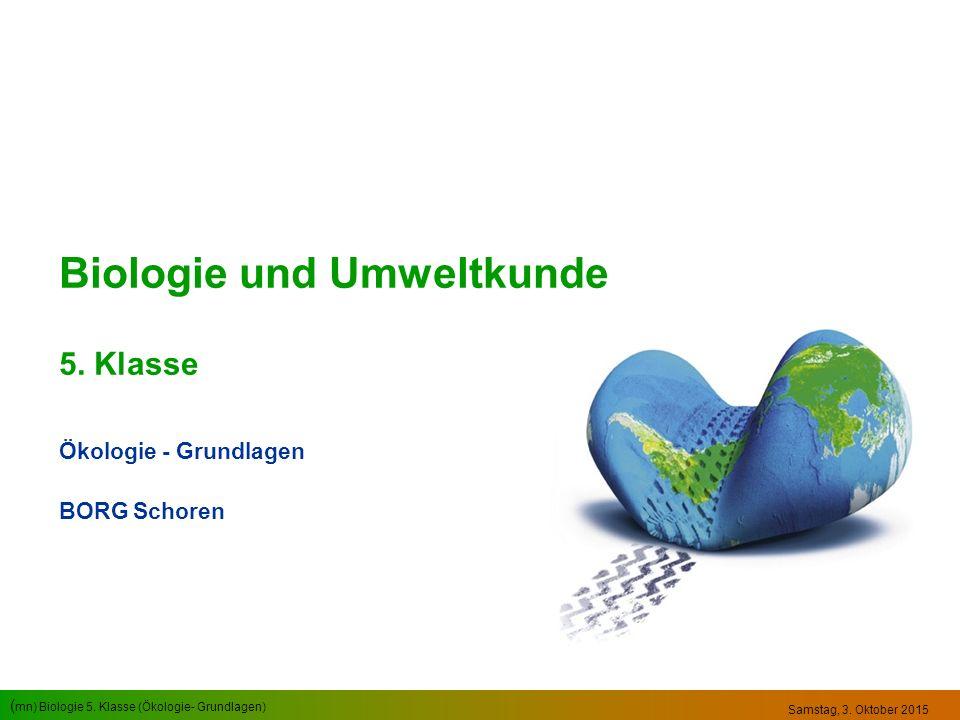 ( mn) Biologie 5.Klasse (Ökologie- Grundlagen) Themenübersicht Ökologie Was ist Ökologie.