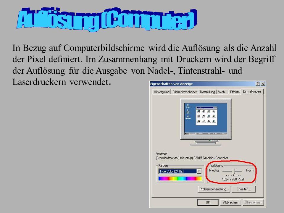 In Bezug auf Computerbildschirme wird die Auflösung als die Anzahl der Pixel definiert. Im Zusammenhang mit Druckern wird der Begriff der Auflösung fü