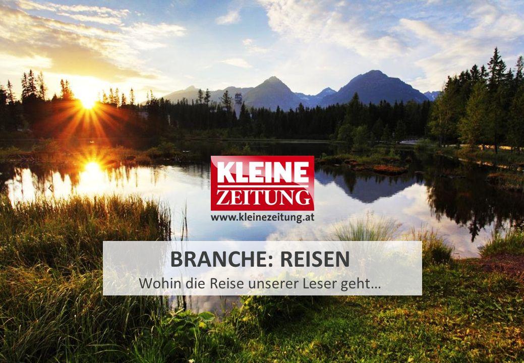 BRANCHE: REISEN Wohin die Reise unserer Leser geht…