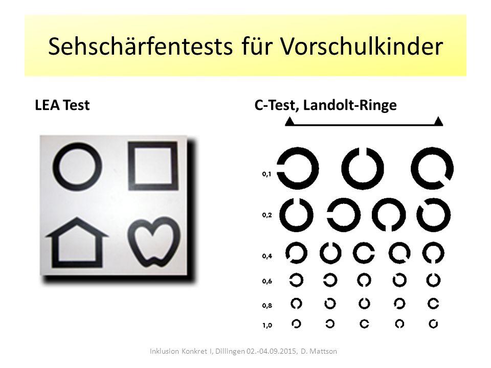 Sehschärfentests für Vorschulkinder LEA TestC-Test, Landolt-Ringe Inklusion Konkret I, Dillingen 02.-04.09.2015, D. Mattson