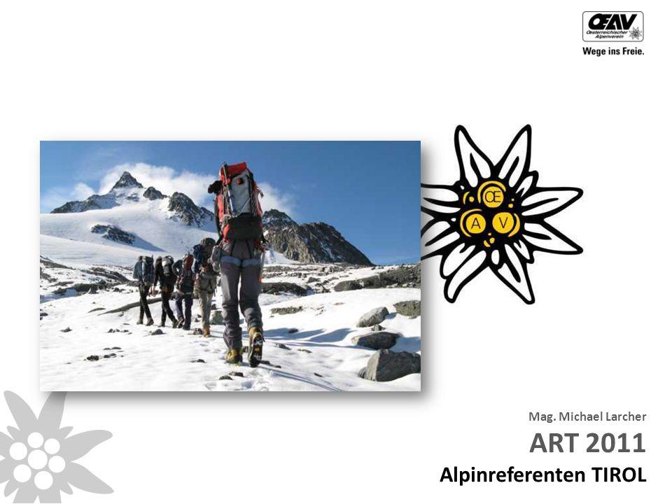 Mag. Michael Larcher ART 2011 Alpinreferenten TIROL