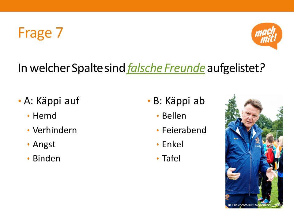 Frage 8 Das Jugendwort des Jahres 2014 in Deutschland war 'Läuft bei Dir'.