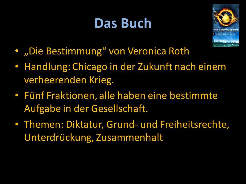 """Das Buch """"Die Bestimmung von Veronica Roth Handlung: Chicago in der Zukunft nach einem verheerenden Krieg."""