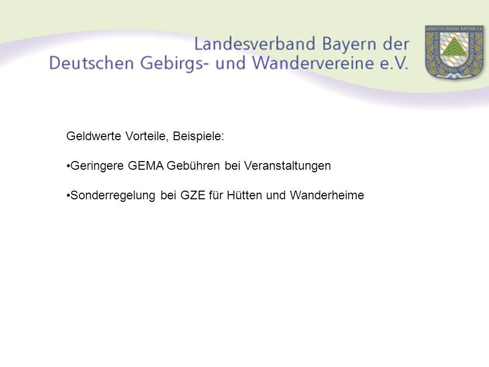 Geldwerte Vorteile, Beispiele: Geringere GEMA Gebühren bei Veranstaltungen Sonderregelung bei GZE für Hütten und Wanderheime