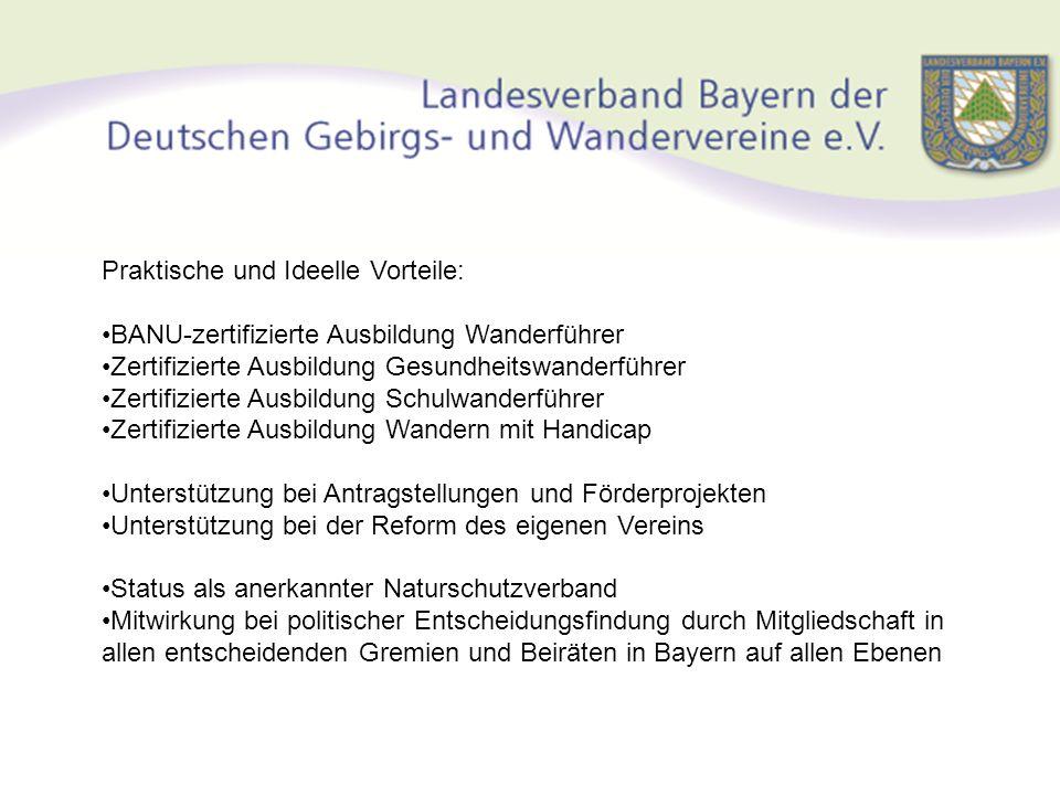 Rahmenverträge mit wichtigen Partnern: Bayerische Staatsforsten Umweltministerium Bayerisches Jugendherbergswerk Bayerische Akademie für Naturschutz und Landschaftspflege Bayerischer Landesverein für Heimatpflege