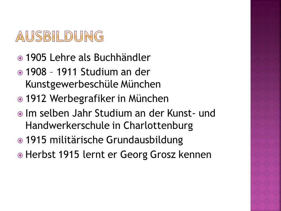  1905 Lehre als Buchhändler  1908 – 1911 Studium an der Kunstgewerbeschüle München  1912 Werbegrafiker in München  Im selben Jahr Studium an der K