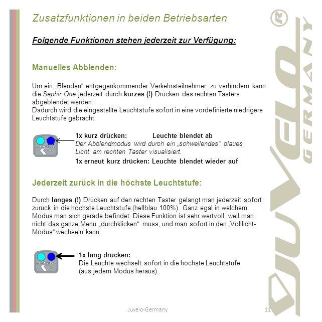 """Zusatzfunktionen in beiden Betriebsarten Folgende Funktionen stehen jederzeit zur Verfügung: Manuelles Abblenden: Um ein """"Blenden"""" entgegenkommender V"""