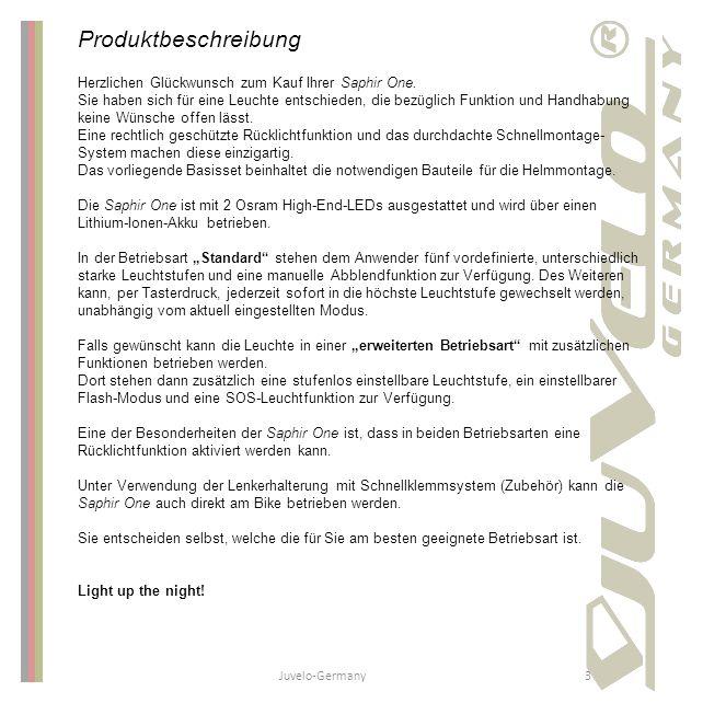 Juvelo-Germany3 Produktbeschreibung Herzlichen Glückwunsch zum Kauf Ihrer Saphir One. Sie haben sich für eine Leuchte entschieden, die bezüglich Funkt