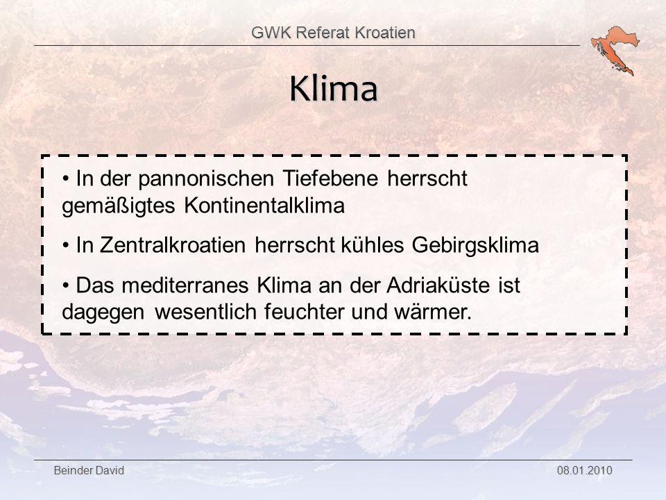 GWK Referat Kroatien Beinder David 08.01.2010 Die 3 größten Städte Hauptstadt Kroatiens 780.000 Einwohner (Stand 2001) 1,1 Mio.
