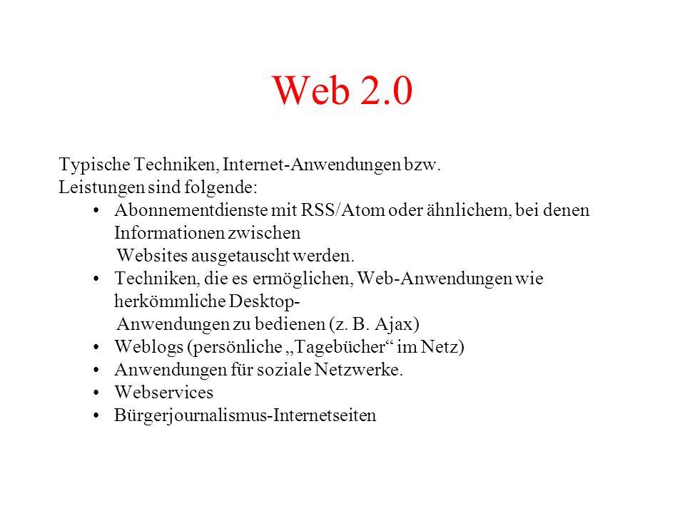 Web 2.0 Typische Techniken, Internet-Anwendungen bzw.
